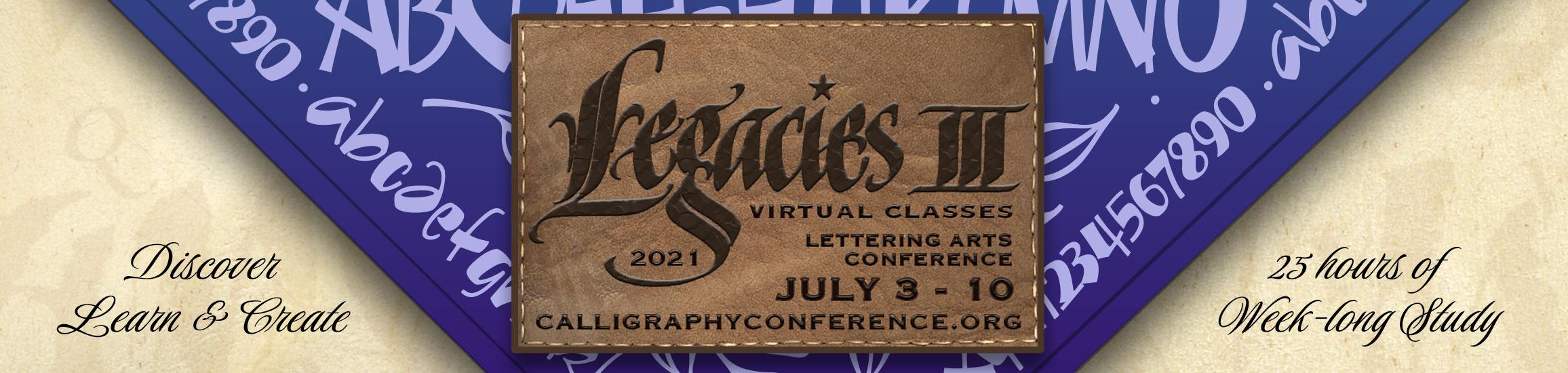 Legacies III International Lettering Arts Conference